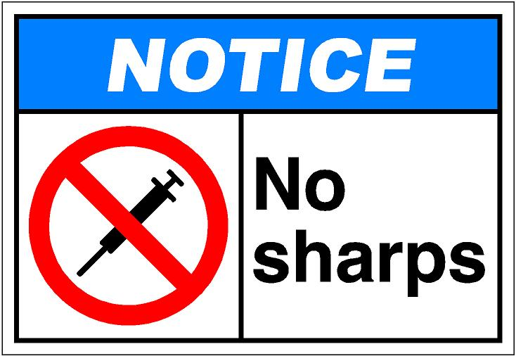 No Sharps Allowed
